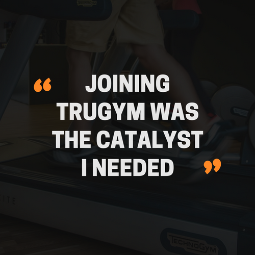 Joining TruGym Was The Catalyst I Needed!